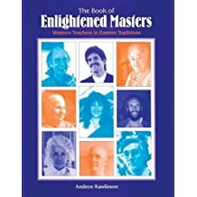Book of Enlightened Masters: Western Teachers in Eastern Traditions