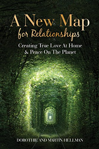 a-new-map-for-relationships-creating-true-love-at-home-and-peace-on-the-planet-english-edition