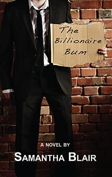 The Billionaire Bum by [Blair, Samantha]