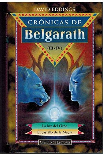 CRONICAS DE BELGARATH III-IV