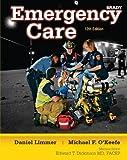 Emergency Care by Daniel J. Limmer EMT-P (2011-05-24)