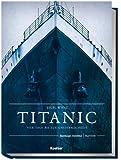 Titanic: Vier Tage bis zur Unsterblichkeit