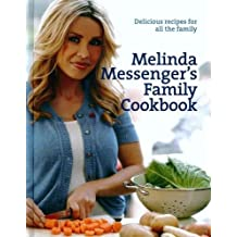 Melinda Messenger's Family Cookbook: Delicious Recipes for All the Family