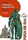 Caballero superhéroe  - Pizca De Sal)