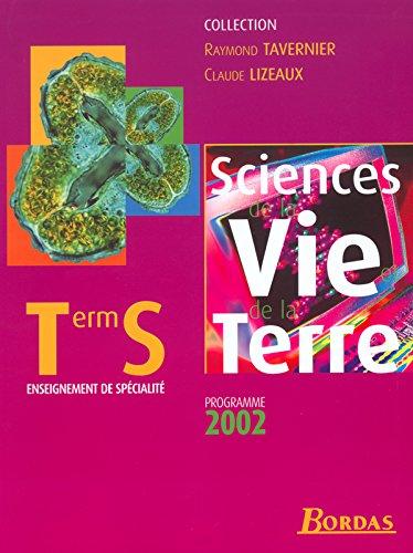 Sciences de la Vie et de la Terre, Term S, programme 2002