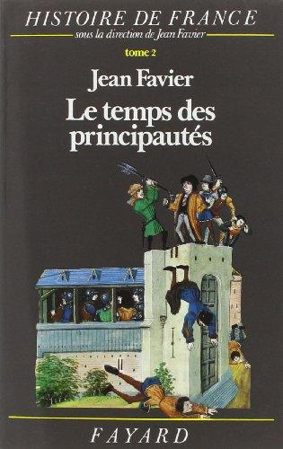 Histoire de France : Tome 2 Le temps des principautés par Karl Ferdinand Werner