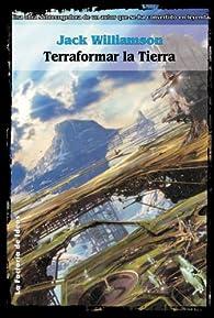 Terraformar la Tierra par Jack Williamson