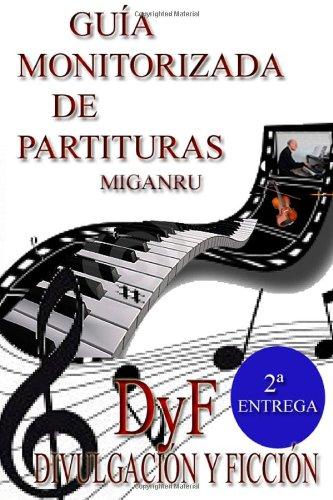 Guia monitorizada de partituras (segunda entrega): Volume 2 por Miganru Miganru