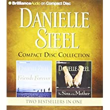 Danielle Steel Friends Forever and the Sins of the Mother 2-In-1 Collection: Friends Forever, the Sins of the Mother