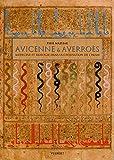 Avicenne & Averroès : Médecine et biologie dans la civilisation de l'Islam