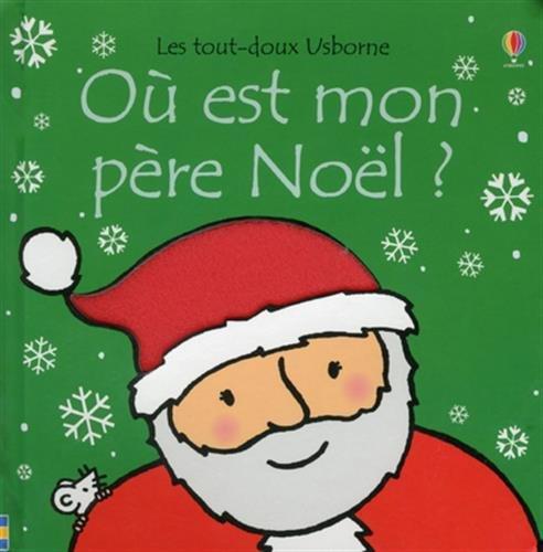 Où est mon père Noël ? par From Usborne Publishing Ltd
