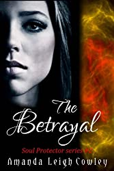 The Betrayal (Soul Protector Book 2)