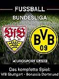 Das komplette Spiel: VfB Stuttgart gegen Borussia Dortmund