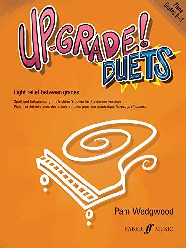 Up-Grade! Piano Duets Grades 0-1 (Faber Edition: Up-grade! Series) (Duets Faber Und Faber Piano)