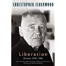 Liberation, Volume 3: Diaries: 1970-1983