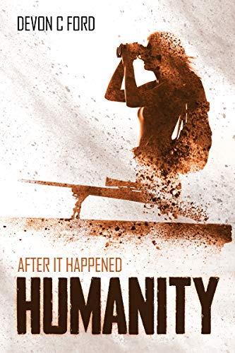 Humanity: After it Happened Book 2 (English Edition) eBook: Devon ...