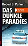 Das dunkle Paradies: Ein Fall für Jesse Stone (Krimi bei Pendragon)