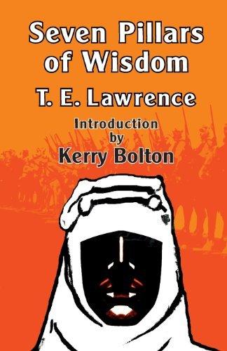 Seven Pillars of Wisdom by T. E. Lawrence (2013-10-18)