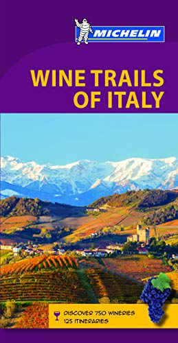 Wine Regions of Italy - Michelin Green Guide: The Green Guide (Michelin Tourist Guides)