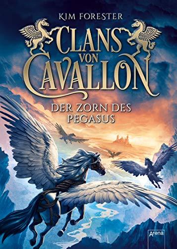 Clans von Cavallon (1). Der Zorn des Pegasus -