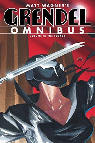 Grendel Omnibus Volume 2: The Legacy por Diana Schutz