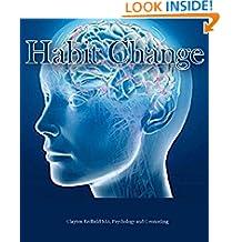 The Habit of Change: The Secret til að breyta lífi þínu, koma vel / gott vald þitt.: Your Best Selja Little ein hugsun PROCESS, hugsa og Grow Book (Icelandic Edition)