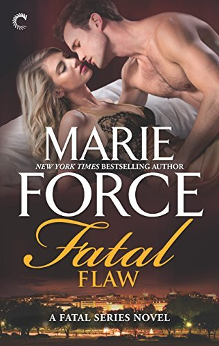 Fatal Flaw: Fatal Flaw Epilogue (The Fatal Series) by Marie Force (2016-06-28)