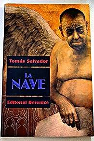 La Nave par Tomás Salvador