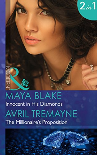 book cover of Innocent in His Diamonds / The Millionaire\'s Proposition