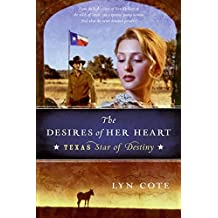 [(The Desires of Her Heart)] [By (author) Lyn Cote] published on (April, 2009)