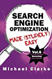 Search Engine Optimization Made (Stupidly) Easy