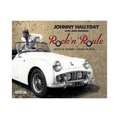 Rock'n'Roule : Motos de légendes, voitures de rêves...