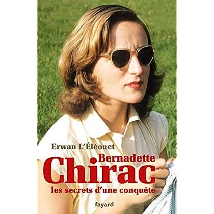Bernadette Chirac, les secrets d'une conquête (Documents)