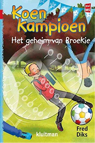 Het geheim van Broekie par Fred Diks,Ivan en Ilia Illustraties