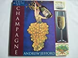 The Magic of Champagne by Andrew Jefford (1993-09-01)