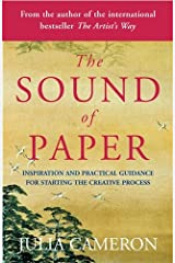 The Sound of Paper: Inspiration and Practical Guidance for Starting the Creative Process Paperback