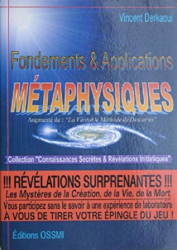 Fondements et applications métaphysiques par Vincent Derkaoui