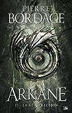 Arkane.02, la résurrection