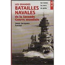 Les Grandes Batailles Navales De La Seconde Guerre Mondiale T2 Sur Toutes Les Mers Du Globe