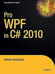 Pro WPF in C# 2010: Windows Presentation Foundation in .NET 4 (Expert's Voice in .NET)