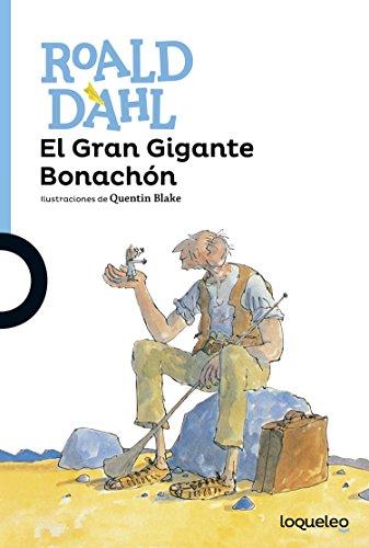 El Gran Gigante Bonachón por Roald Dahl