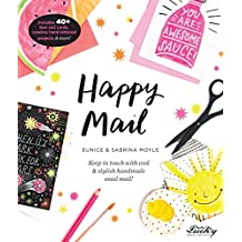 Happy Mail: Keep in touch with cool & stylish handmade snail mail!