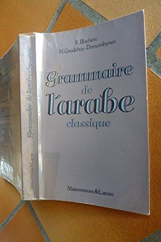 Grammaire de l'arabe classique : Morphologie et syntaxe