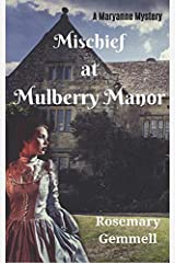 Mischief at Mulberry Manor (A Maryanne Mystery) Paperback