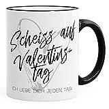 MoonWorks Kaffee-Tasse Geschenk Valentinstag Liebe Scheiß auf Valentinstag Ich Liebe Dich Jeden Tag Kaffeetasse Teetasse Keramiktasse Schwarz Unisize