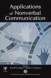 Applications of Nonverbal Communication (Claremont Symposium on Applied Social Psychology Series)