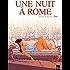 Une nuit à Rome - tome 1
