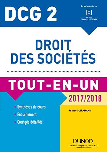 DCG 2 - Droit des sociétés 2017/2018- 10e éd. : Tout-en-Un (DCG 2 - Droit des sociétés - DCG 2)
