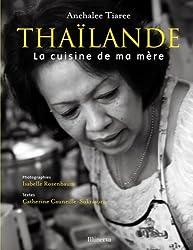 Thaïlande : La cuisine de ma mère