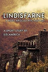 Lindisfarne (Short Story): A Post-Apocalyptic Fantasy